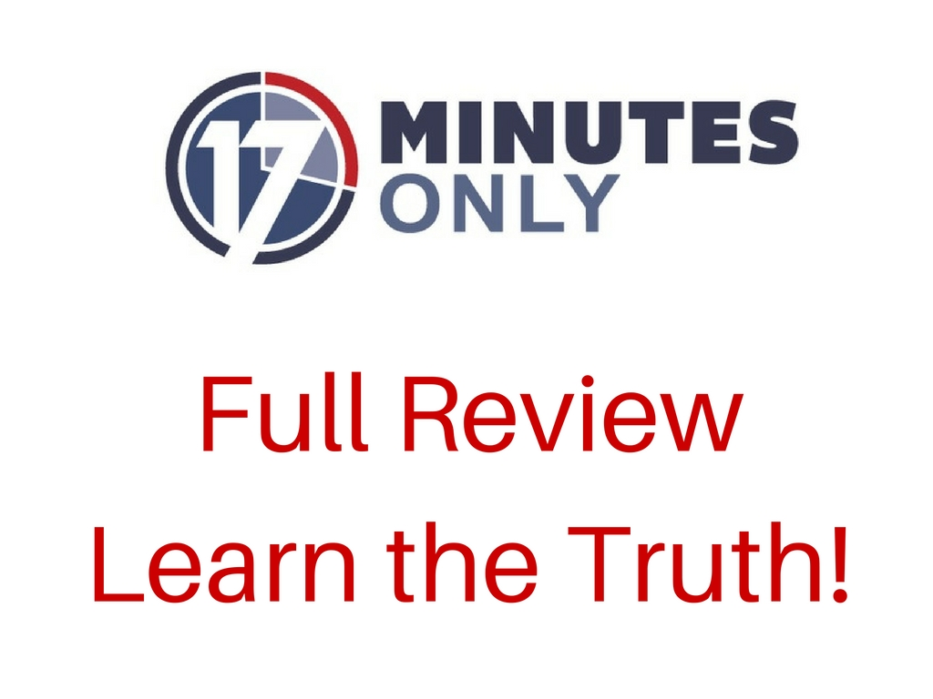 17 Minutes Only Review